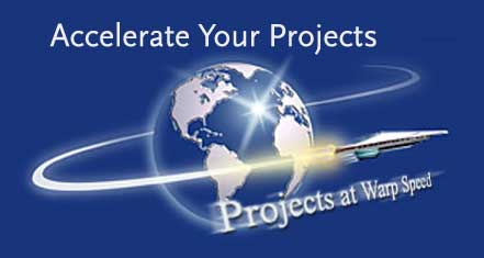 Accelerate Your Projects. Projects at Warp Speed